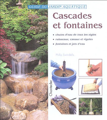 Cascades et fontaines por Philip Swindells
