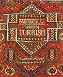 Oriental Rugs: Turkish (Oriental Rugs) (Vol 4)