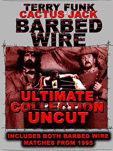 (Barbed Wire Terry Funk vs Cactus Jack Collection)