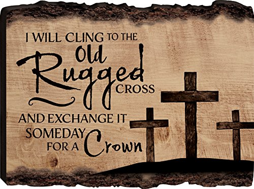 P. Graham Dunn I Will Cling to The Old Rugged Cross Three Crosses 12 x 16 Wood Bark Edge Design Wall Art Sign