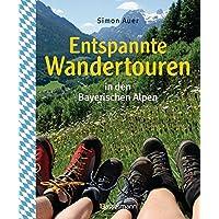 Entspannte Wandertouren in den Bayerischen Alpen: 50 wirklich leichte Bergtouren zwischen Königssee und Neuschwanstein für Spätaufsteher, Familien, ... Senioren. Mit 50 Wanderkarten zum Download