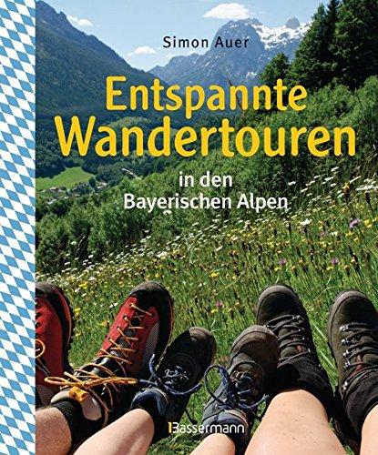 entspannte-wandertouren-in-den-bayerischen-alpen-50-wirklich-leichte-bergtouren-zwischen-knigssee-und-neuschwanstein-fr-sptaufsteher-familien-senioren-mit-50-wanderkarten-zum-download