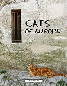 Cats of Europe by [Paquette Widmann, Melanie]