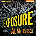 Exposure Audiobook by Alan Russell Narrated by Christopher Lane