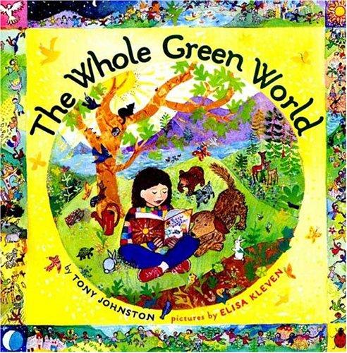 Amazon Com The Whole Green World 9780374384005 Tony Johnston