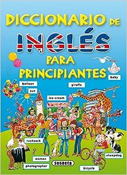 Diccionario De Ingles Para Principiantes. por Equipo Susaeta epub