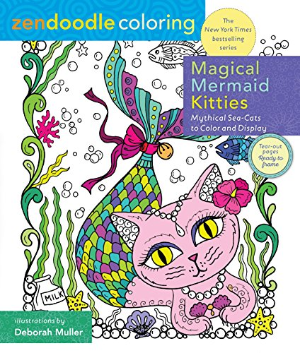 Zendoodle Coloring Magical Mermaid Kitties Mythical Sea-Cats to Color and Display [Muller, Deborah] (Tapa Blanda)