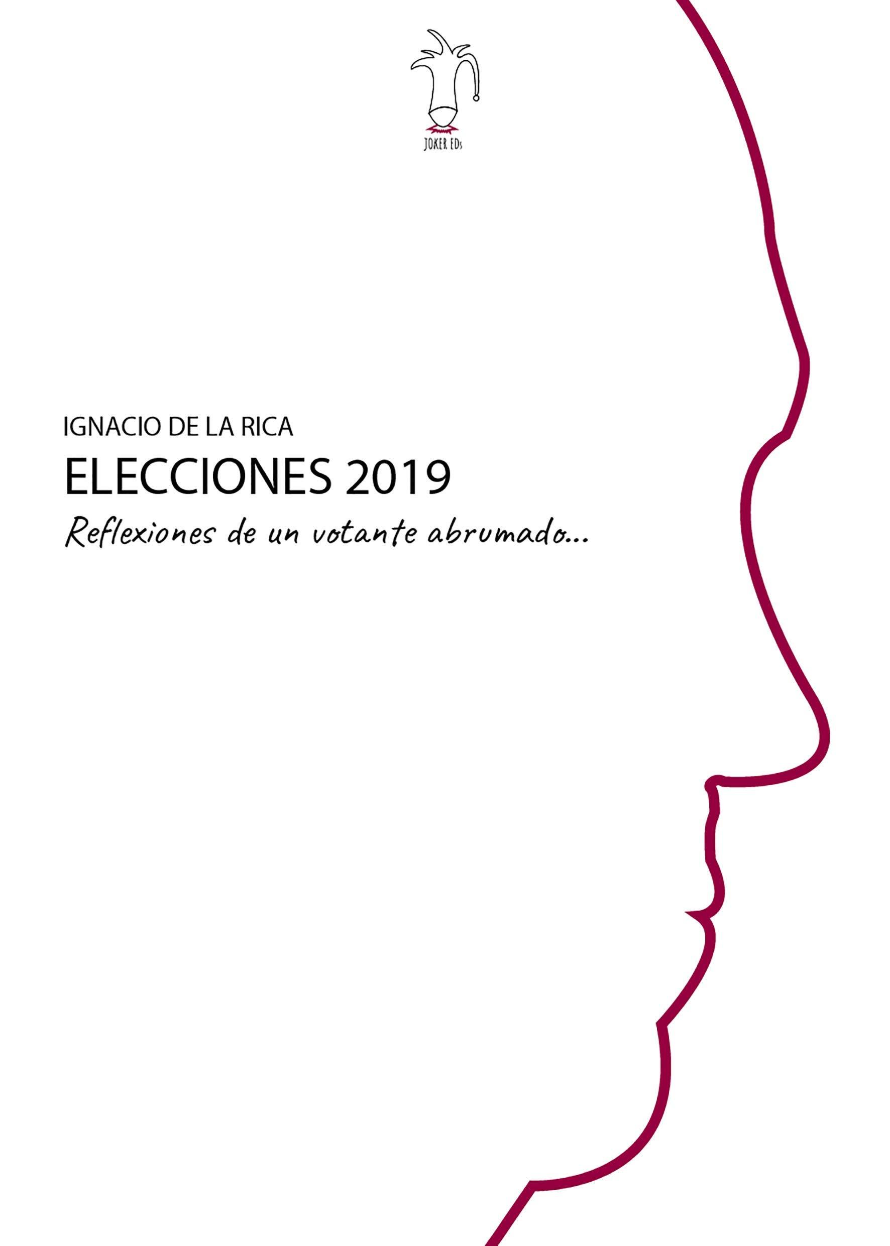 Reflexiones de un votante abrumado: Elecciones 2019