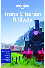 Lonely Planet Trans-Siberian Railway (Travel Guide) Paperback