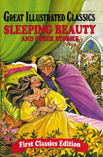 Download Sleeping Beauty and Other Stories (Great Illustrated Classics) PDF