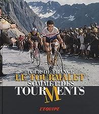Le Tourmalet : Sommet des tourments par Patrick Fillion