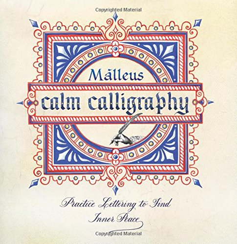 !Best Calm Calligraphy: Practice Lettering to Find Inner Peace R.A.R