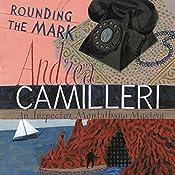 Rounding the Mark: Inspector Montalbano, Book 7 | Andrea Camilleri