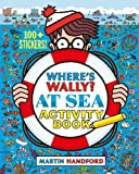 Where's Wally? At Sea: Activity Book