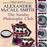 The Sunday Philosophy Club   Alexander McCall Smith