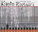 Kyoto Romance, Kato, Teruhide, 4753801454