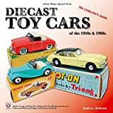Diecast Toy Cars of the 1950s & 1960s (Veloce Classic Reprint)
