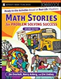 Math Stories for Problem Solving Success, James L. Overholt and Nancy H. Aaberg, 0787996300