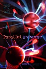 """Parallel Universe: """"Down in the Dirt"""" magazine v163 (the March/April 2019 issue) Paperback"""