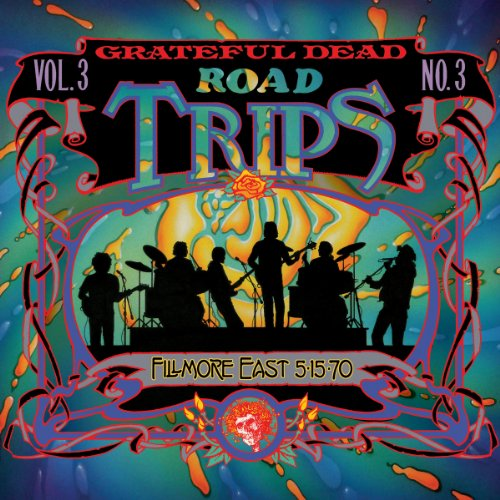 Road Trips Vol. 3 No. 3: 5/15/70 (Fillmore East, New York, NY)