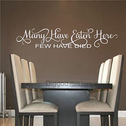 Dining Room Wall Decals Kitchen Sticker Many Have Eaten Here Few Died Quote Home