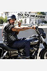 GO TO HEAVEN: Chiefisms That Shaped The Ministry of Pastor Phil Aguilar Paperback