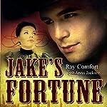 Jake's Fortune | Ray Comfort,Anna Jackson