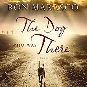 The Dog Who Was There Audiobook