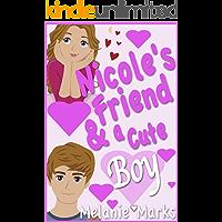Nicole's Friend ... and a Cute Boy