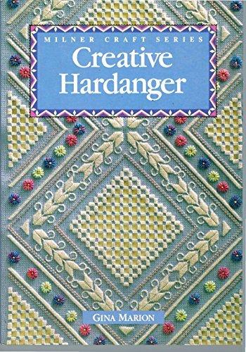 Creative Hardanger (Milner Craft Series)