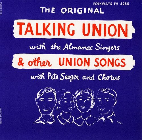 Other Union - Talking Union and Other Union Songs