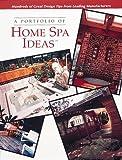 Spa Bathroom Ideas A Portfolio of Home Spa Ideas