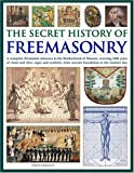 The Secret History of Freemasonry, Jeremy Harwodd, 0754816346