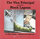 The Vice Principal from the Black Lagoon, Mike Thaler, 0439871328