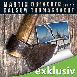 Quercher und die Thomasnacht (Querchers erster Fall) Hörbuch