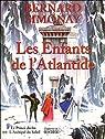 Les enfants de l'Atlantide, Tome 1 et 2 : Le Prince déchu ; L'Archipel du Soleil par Simonay