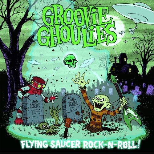 The Groovie Ghoulies - Flying Saucer Rock N Roll (CD)