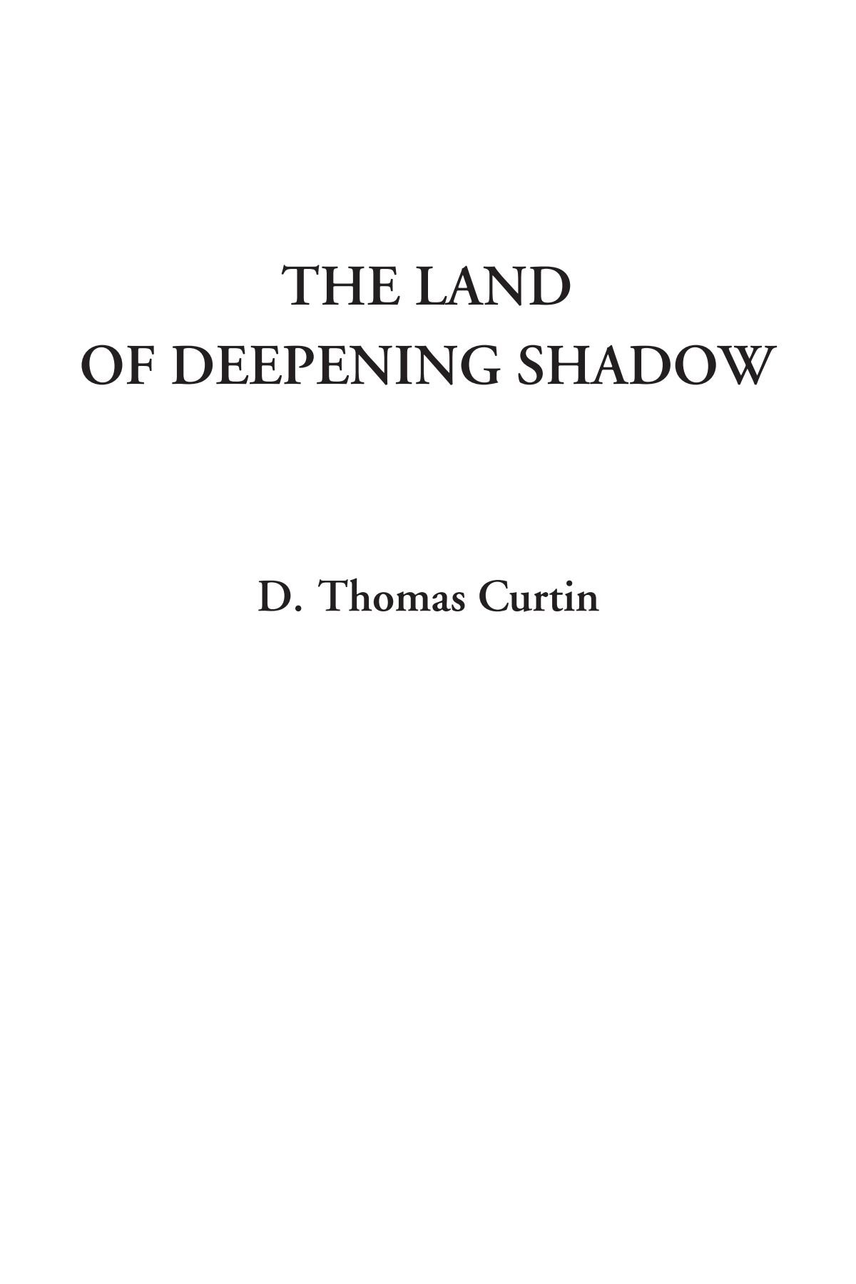 The Land of Deepening Shadow ebook