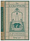 img - for THE COLOPHON NEW SERIES A Quarterly for Bookmen, Spring 1938 (THE COLOPHON NEW SERIES, Volume III New Series Number 2) book / textbook / text book