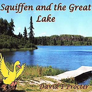 Squiffen and the Great Lake Audiobook