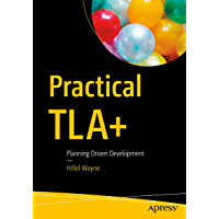 Practical TLA+: Planning Driven Development