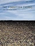 The Forgotten Chords: Die vergessenen Akkorde (English/German Language Edition) (Advance Music)