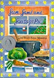 Sun, Sand and Sausage Pie, Sally Holbrook, 0963122509