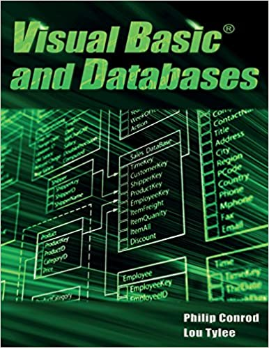 Visual Basic and Databases: A Step-By-Step Database Programming