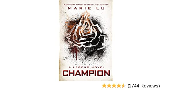 Champion a legend novel book 3 kindle edition by marie lu champion a legend novel book 3 kindle edition by marie lu children kindle ebooks amazon fandeluxe Images