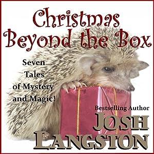Christmas Beyond the Box Audiobook