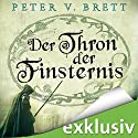 Der Thron der Finsternis (Demon Zyklus 4) Audiobook by Peter V. Brett Narrated by Jürgen Holdorf