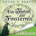 Der Thron der Finsternis (Demon Zyklus 4) Hörbuch von Peter V. Brett Gesprochen von: Jürgen Holdorf