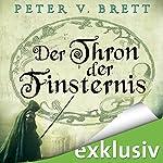 Der Thron der Finsternis (Demon Zyklus 4) | Peter V. Brett