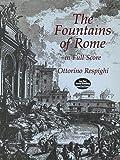 Fountains of Rome in Full Score, Ottorino Respighi, 048640630X